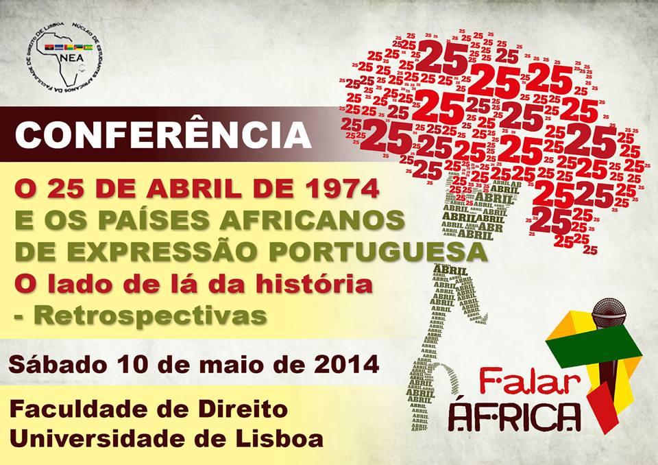 O 25 de Abril de 1974 e os Países Africanos de Expressão Portuguesa – o lado de lá da história – que retrospectivas