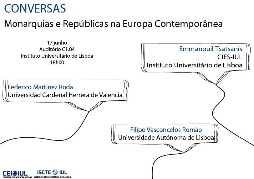 CONVERSAS no CEI-IUL – Monarquias e Repúblicas na Europa Contemporânea