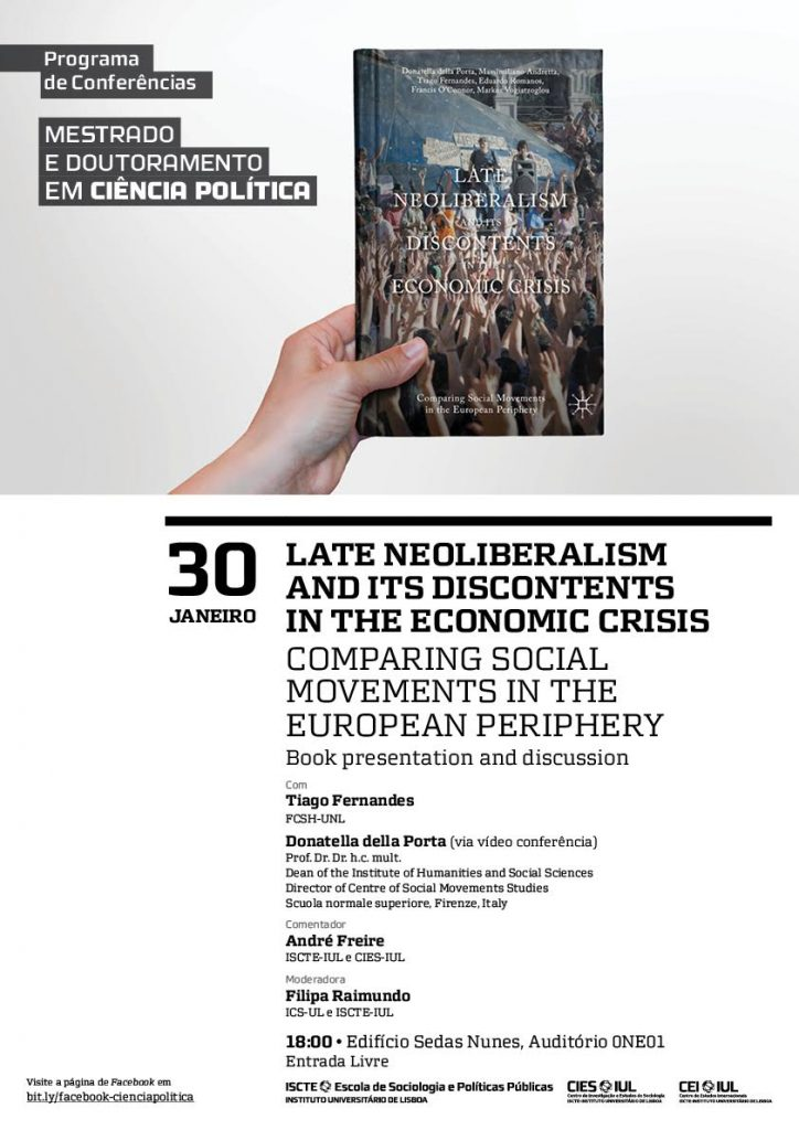 Conferência DCP & MCP | «Late Neoliberalism and its Discontents in the Economic Crisis: Comparing Social Movements in the European Periphery» (Book presentation and discussion)