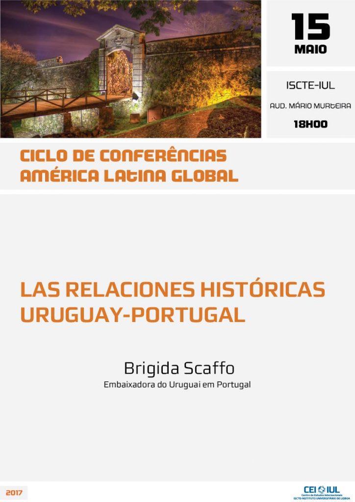 15 MAI | Ciclo de Conferências América Latina Global: Las Relaciones Históricas Uruguay-Portugal