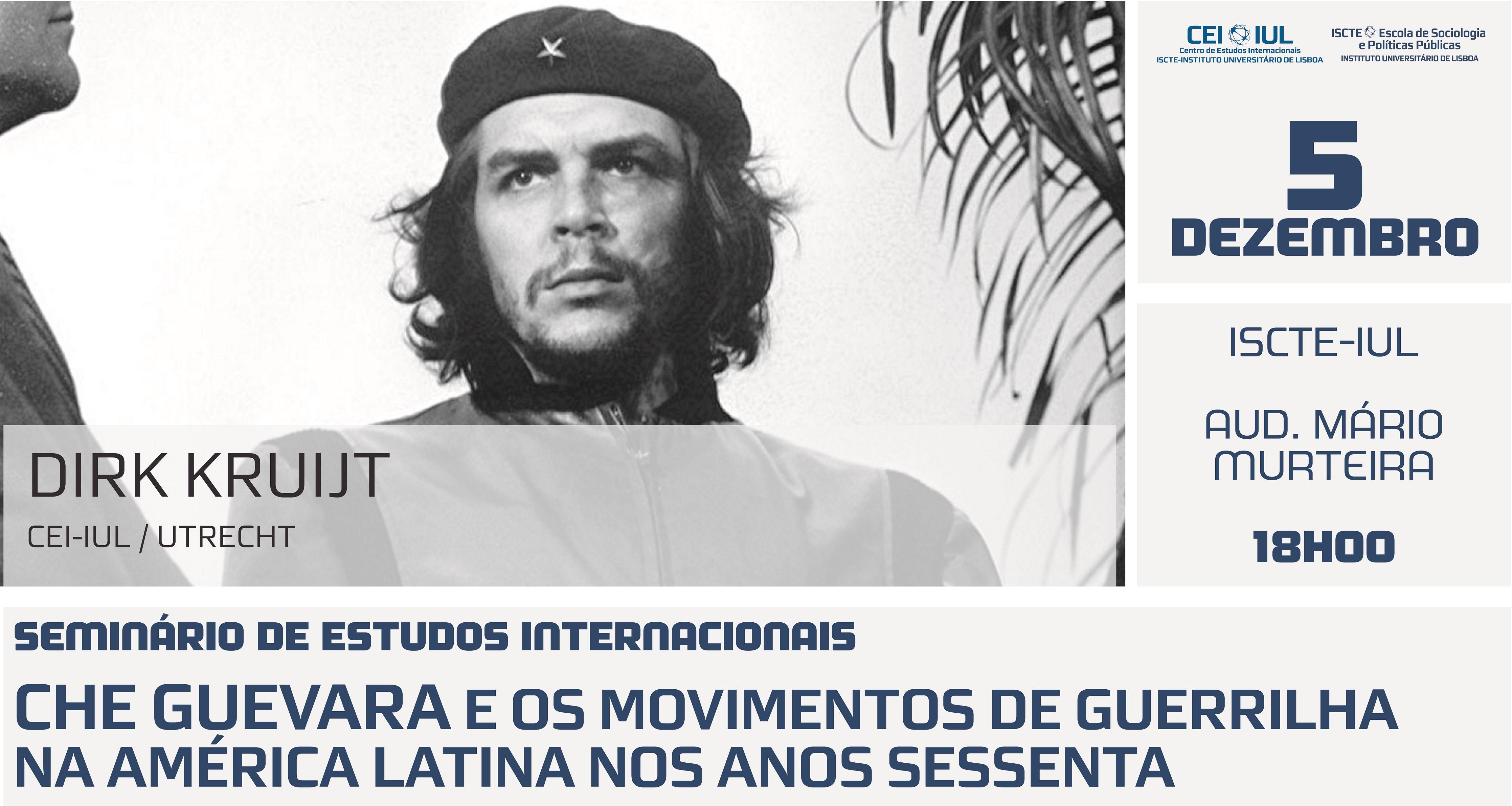 Conferência: Che Guevara e os movimentos de guerrilha na America Latina nos anos sessenta