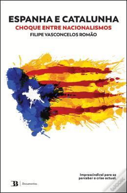 Leituras do Mundo: Espanha e Catalunha – Choque entre Nacionalismos