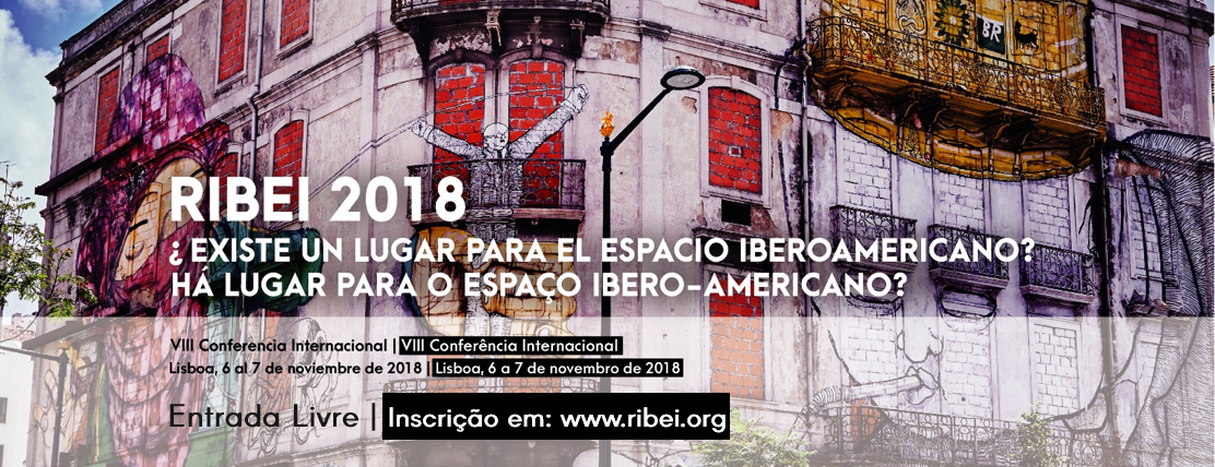 Lat days to register: RIBEI VIII Conference –  Is there a Place for the Ibero-American Area?
