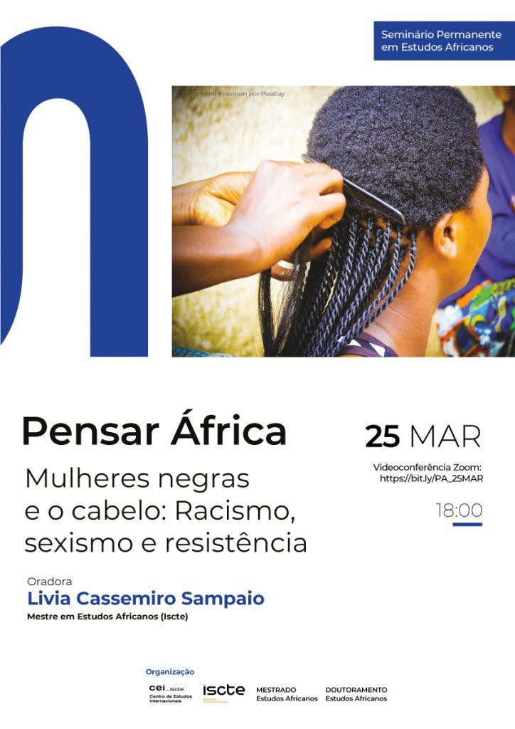 Pensar África: Mulheres negras e o cabelo: Racismo, sexismo e resistência
